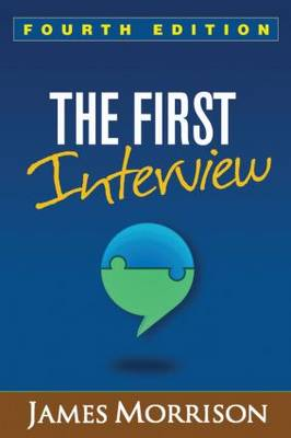 The First Interview, Fourth Edition (Hardback)