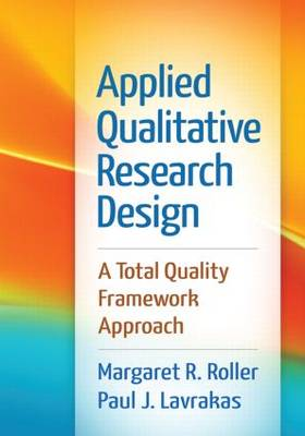 Applied Qualitative Research Design: A Total Quality Framework Approach (Paperback)