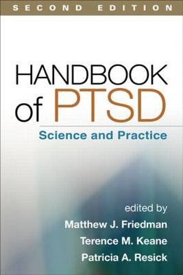 Handbook of PTSD: Science and Practice (Hardback)