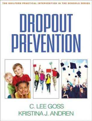Dropout Prevention - Guilford Practical Intervention in the Schools (Paperback)