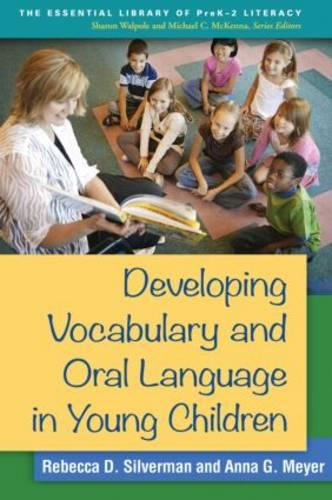 Developing Vocabulary and Oral Language in Young Children - The Essential Library of PreK2 Literacy (Paperback)