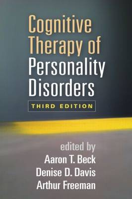 Cognitive Therapy of Personality Disorders, Third Edition (Hardback)