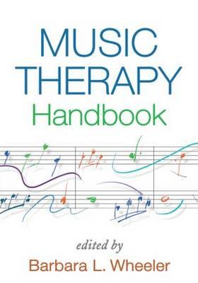 Music Therapy Handbook - Creative Arts and Play Therapy (Hardback)