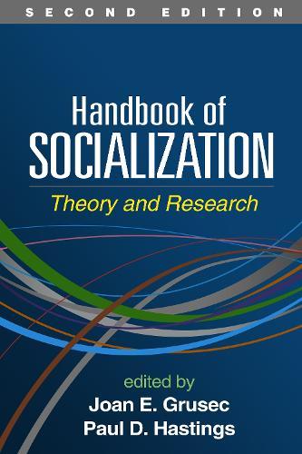 Handbook of Socialization: Theory and Research (Hardback)