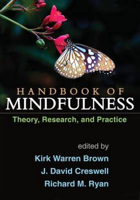 Handbook of Mindfulness: Theory, Research, and Practice (Hardback)