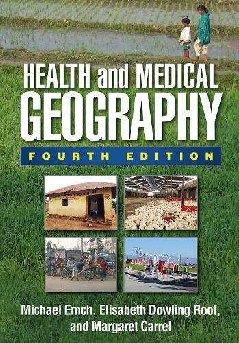 Health and Medical Geography, Fourth Edition (Hardback)