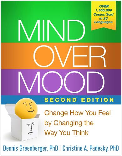 Mind Over Mood, Second Edition: Change How You Feel by Changing the Way You Think (Paperback)
