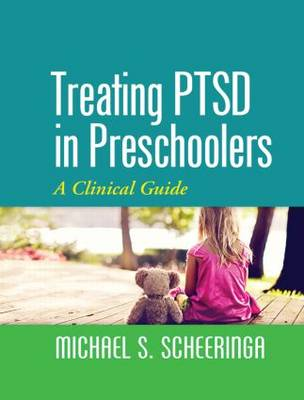 Treating PTSD in Preschoolers: A Clinical Guide (Paperback)