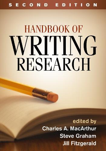 Handbook of Writing Research, Second Edition (Hardback)