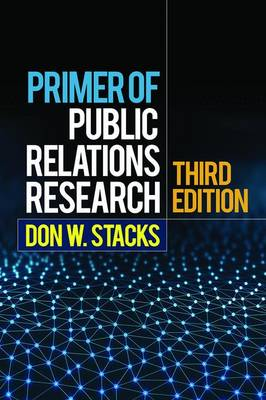 Primer of Public Relations Research, Third Edition (Hardback)