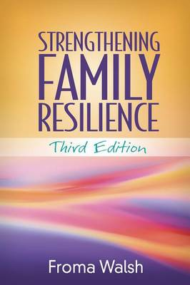 Strengthening Family Resilience, Third Edition (Hardback)