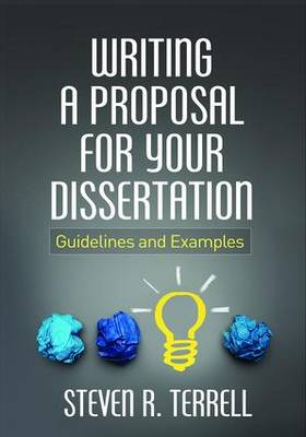 Writing a Proposal for Your Dissertation: Guidelines and Examples (Paperback)