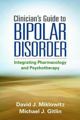 Clinician's Guide to Bipolar Disorder (Paperback)