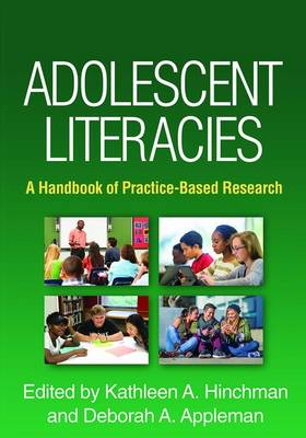 Adolescent Literacies: A Handbook of Practice-Based Research (Hardback)