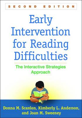 Early Intervention for Reading Difficulties, Second Edition: The Interactive Strategies Approach - Solving Problems in the Teaching of Literacy (Paperback)