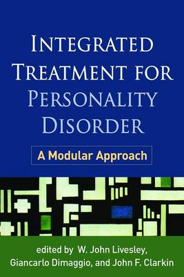 Integrated Treatment for Personality Disorder: A Modular Approach (Paperback)