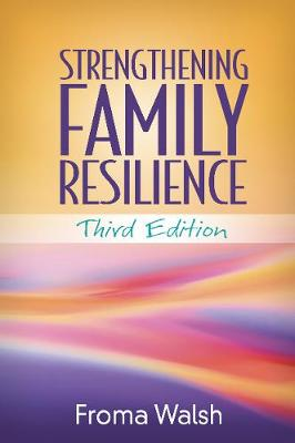 Strengthening Family Resilience, Third Edition (Paperback)