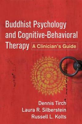 Buddhist Psychology and Cognitive-Behavioral Therapy: A Clinician's Guide (Paperback)