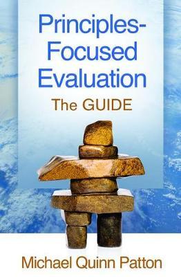 Principles-Focused Evaluation: The GUIDE (Hardback)