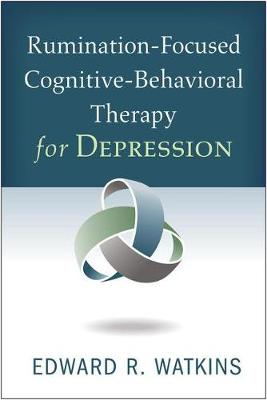 Rumination-Focused Cognitive-Behavioral Therapy for Depression (Paperback)
