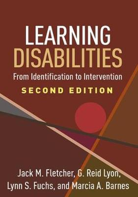 Learning Disabilities: From Identification to Intervention (Hardback)