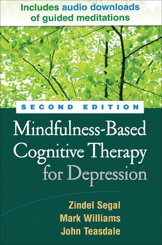 Mindfulness-Based Cognitive Therapy for Depression, Second Edition: A New Approach to Preventing Relapse (Paperback)