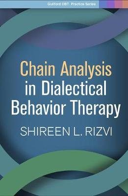 Chain Analysis in Dialectical Behavior Therapy - Guilford Child and Adolescent Practitioner Series (Hardback)