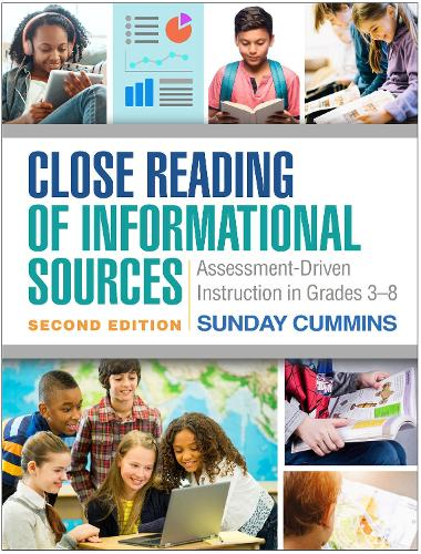 Close Reading of Informational Sources, Second Edition: Assessment-Driven Instruction in Grades 3-8 (Paperback)