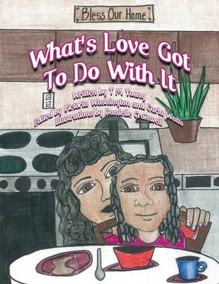 What's Love Got to Do with It (Paperback)