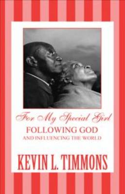 For My Special Girl: Following God and Influencing the World (Paperback)