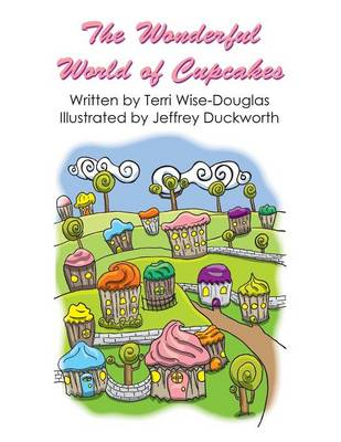 The Wonderful World of Cupcakes (Paperback)