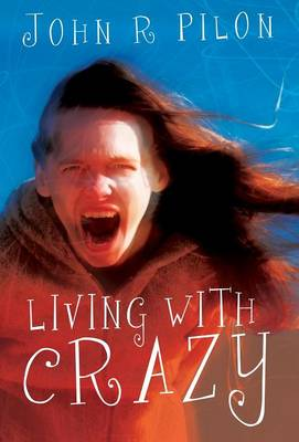 Living with Crazy (Hardback)