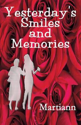 Yesterday's Smiles and Memories (Paperback)