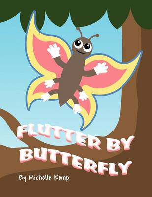 Flutter by Butterfly (Paperback)