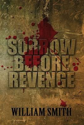 Sorrow Before Revenge (Hardback)