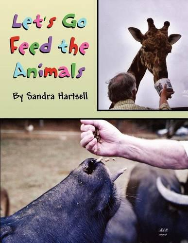 Let's Go Feed the Animals (Paperback)