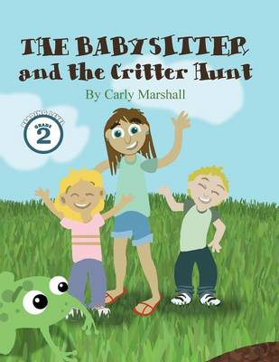 The Babysitter and the Critter Hunt (Paperback)