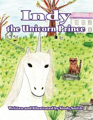 Indy the Unicorn Prince (Paperback)