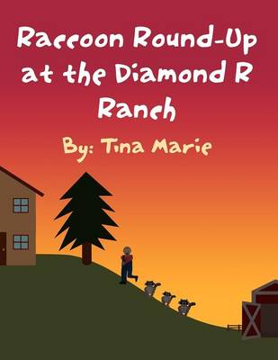 Raccoon Round-Up at the Diamond R Ranch (Paperback)