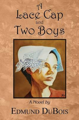 A Lace Cap and Two Boys (Paperback)