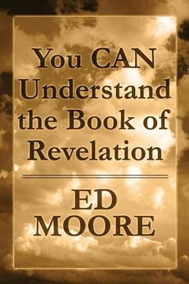 You Can Understand the Book of Revelation (Paperback)