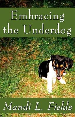 Embracing the Underdog (Paperback)