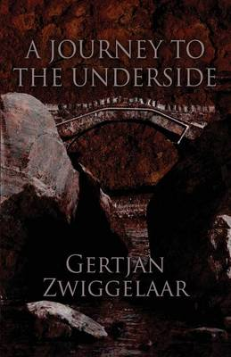 A Journey to the Underside (Paperback)