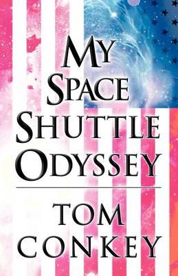 My Space Shuttle Odyssey (Paperback)