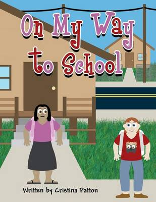 On My Way to School (Paperback)