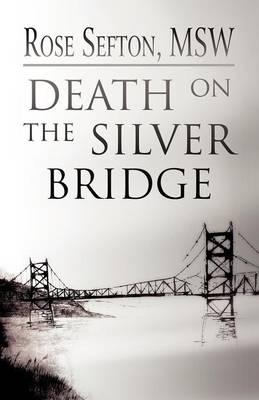 Death on the Silver Bridge (Paperback)