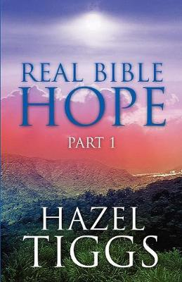 Real Bible Hope Part 1 (Paperback)