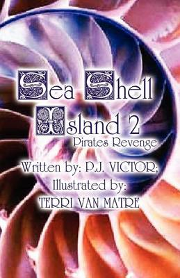 Sea Shell Island 2: Pirates Revenge (Paperback)