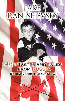 Aftertastes and Tales from Russia (Paperback)