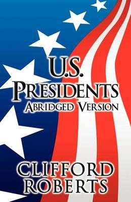 U.S. Presidents: Abridged Version (Paperback)